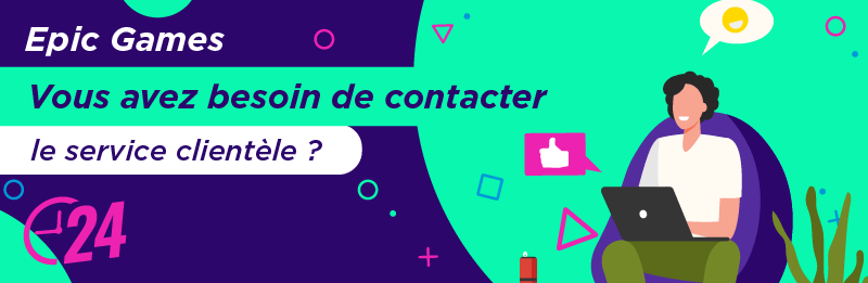 joindre service relation client Epic Games