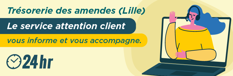 Service relation client Tresorerie des amendes Lille